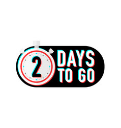 Timer number two days to go countdown vector