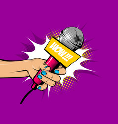 woman pop art hand hold microphone wow vector image