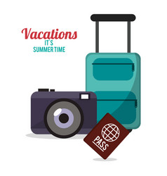 vacations summer time - suitcase camera passport vector image