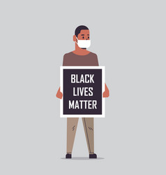 African american man in mask holding black lives vector
