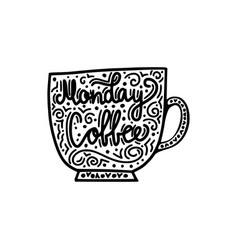 monday coffee brush hand drawn inscription vector image