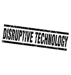 Square grunge black disruptive technology stamp vector