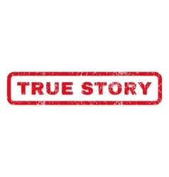 True Story Rubber Stamp vector