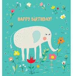 Birthday card for kids with elephant and flowers vector image