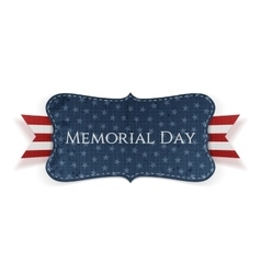 Memorial Day realistic Label and Ribbon vector image