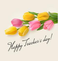 Teachers day card with tulips vector