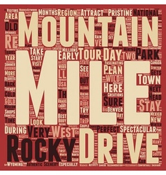 Classic Drives The Rocky Mountains Adventure Tour vector image