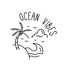ocean vibes summer vacation emblem vector image