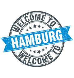 Welcome to hamburg blue round vintage stamp vector