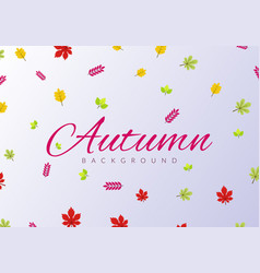 autumn leaves background with colorful leaves vector image