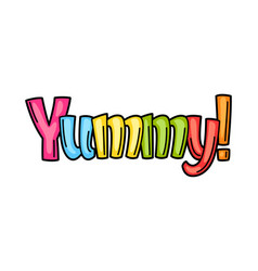 yummy cartoon phrase vector image