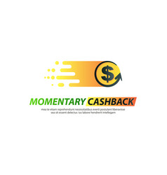 Template logo for momentary cashback vector