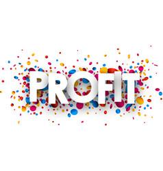 Profit paper card with confetti vector