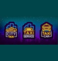 taxi car design neon glowing logos set concept vector image vector image