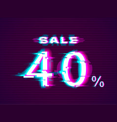 glitched sale up to 40 off distorted glitch style vector image
