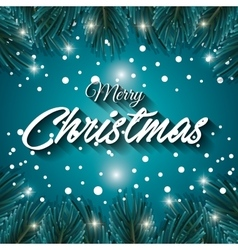 greeting merry christmas with leafs pine graphic vector image