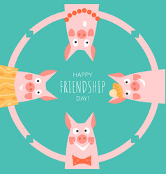 friendship day card with funny pigs best friends vector image