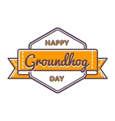 Happy Groundhog day greeting emblem vector