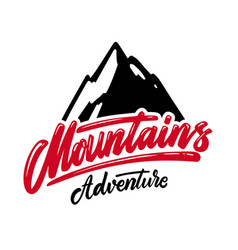 mountains adventure lettering phrase design vector image