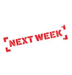 next week rubber stamp vector image