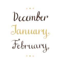 Handwritten winter months - december january vector
