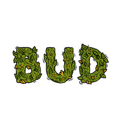 Lettering design weed inscription bud vector