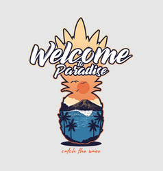 welcome to paradise beautiful sea ocean view vector image