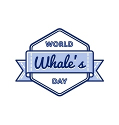 World Whales day greeting emblem vector image