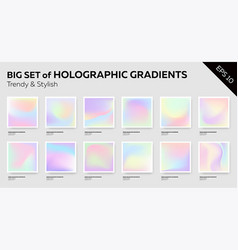 big set of trendy pastel holographic backgrounds vector image