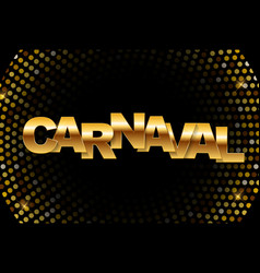 carnaval golden banner vector image