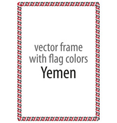Frame and border of ribbon with the colors yemen vector