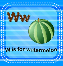 Flashcard letter w is for watermelon vector