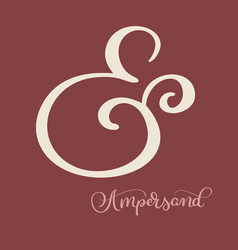 hand lettered flourish ampersand great vector image