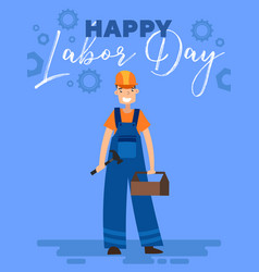 happy labor day poster design with a workman vector image