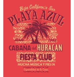 Baja California fiesta club vector image vector image