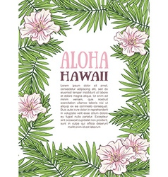 Aloha Hawaii palm leaves on the white background vector image