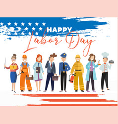 happy labor day card or poster design with a group vector image