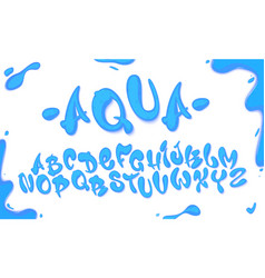 aqua hand drawn typeset water alphabet vector image