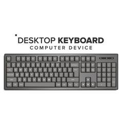 Desktop keyboard 3d realistic classic vector