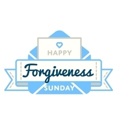Happy Forgiveness Sunday greeting emblem vector