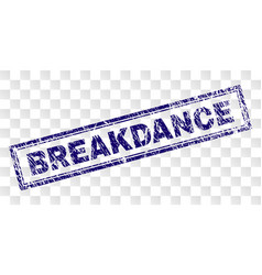 Scratched breakdance rectangle stamp vector