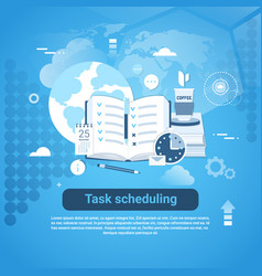 Task scheduling template web banner with copy vector