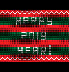 text happy 2019 year on striped red and green vector image