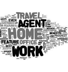 work at home agent text word cloud concept vector image vector image
