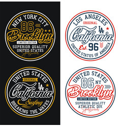set typography california brooklyn for t-shirt vector image