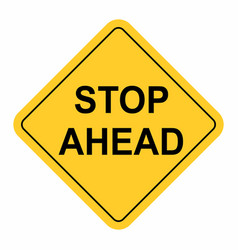 stop ahead sign vector image