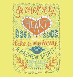 hand lettering merry heart does good like medicine vector image vector image