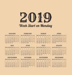 2019 year vintage calendar weeks start on monday vector image