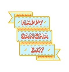 Happy Sangha day greeting emblem vector