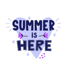 Summer is here ad text on white vector